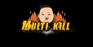 PSY Multi Kill