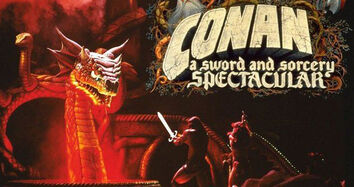 The Adventures of Conan A Sword and Sorcery Spectacular