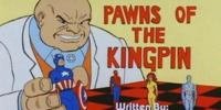 MARVEL COMICS: Spider-Man and his Amazing Friends Pawns of the Kingpin