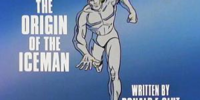 MARVEL COMICS: Spider-Man and his Amazing Friends The Origin of Iceman