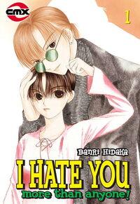 I Hate You More Than Anyone 1