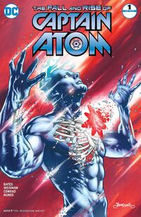 The Fall and Rise of Captain Atom 1