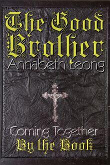 The Good Brother (Annabeth Leong)