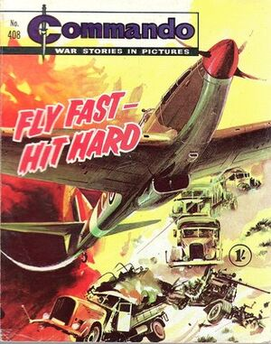 Issue 408 Fly Fast Hit Hard Cover