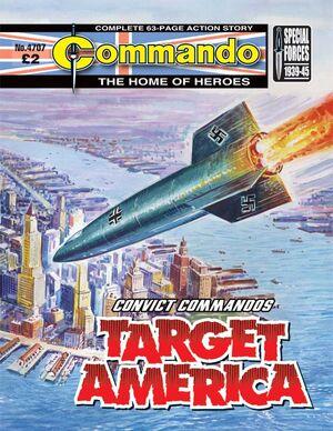 4707 convict commandos target america