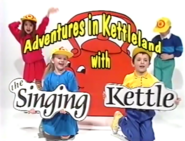 Adventures in Kettleland with the Singing Kettle