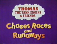Chases RAces and Runaways