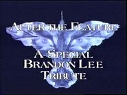 After the feature a special Brandon Lee tribute