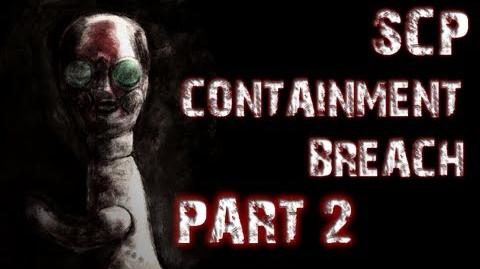 SCP Containment Breach Part 2 GOING NOWHERE