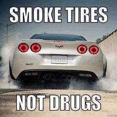 File:Smoke tires and not drugs.jpg