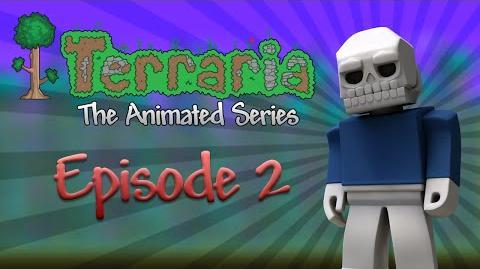Terraria The Animated Series - Episode 2