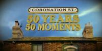 Coronation Street: 50 Years, 50 Moments