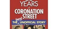 50 Years of Coronation Street: The (very) Unofficial Story