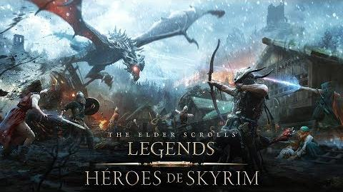 The Elder Scrolls Legends – Tráiler de Héroes de Skyrim