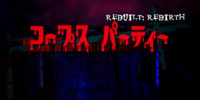 Corpse Party: Rebuilt ~Rebirth~