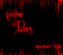 Corpse Party: Another Life