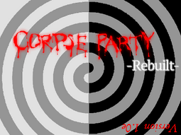 Corpse Party -rebuilt-