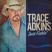 File-Trace Adkins-Just Fishin single