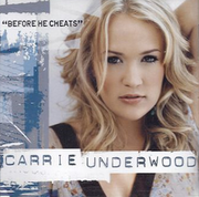 220px-Carrie Underwood- Before He Cheats