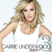 220px-Carrie Underwood - Undo It