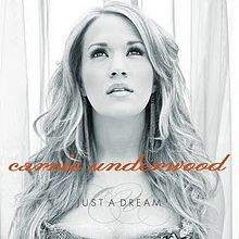 File:220px-Carrie Underwood Just A Dream.jpg
