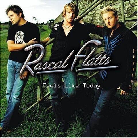 File:Rascal Flatts Feels Like Today cover.jpg