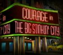 Courage in the Big Stinkin' City