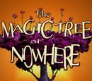 The Magic Tree of Nowhere