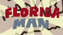 Florida Man Title Card