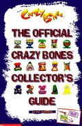 The-Official-Crazy-Bones-Collector-s-Guide-Bonkers-Izzy-9780439154031