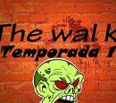 Primera Temporada The Wal K