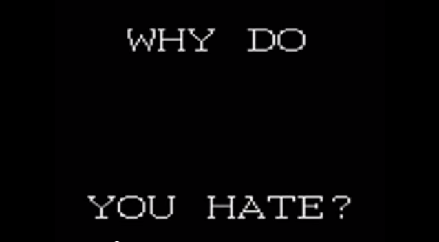 File:Why do u hate.png