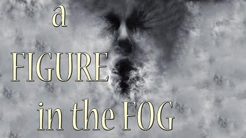 """A Figure in the Fog"" Creepypasta Let's Read!"