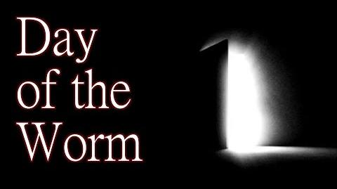 """""""Day of the Worm"""" by Killahawke - Creepypasta"""