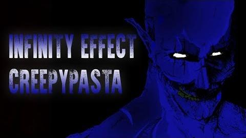 """""""Infinity Effect"""" Creepypasta, by Unknown"""