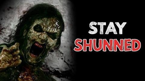 """""""Stay Shunned"""" Creepypasta"""