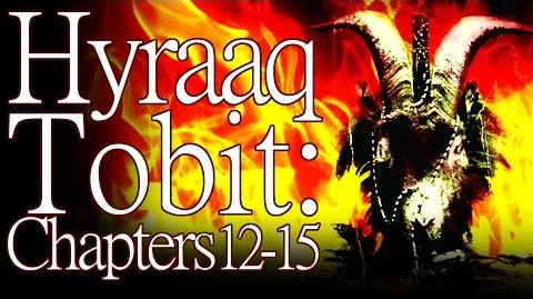 """Tobit Hyraaq Tobit"" (Chapter 12-15) by K"