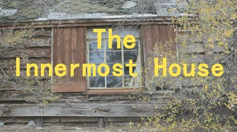 The Innermost House Creepypasta
