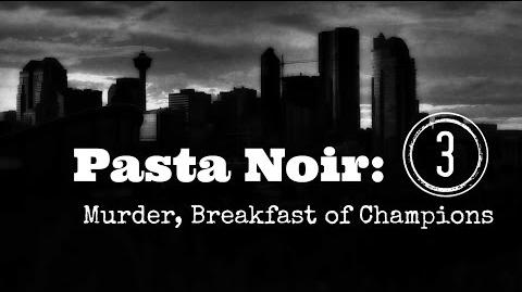 "ASMR ""Pasta Noir Murder, Breakfast of Champions "" Creepypasta (Part 3 of 12) Let's Read!-0"