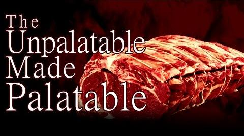 """""""The Unpalatable Made Palatable"""" by EmpyrealInvective - (Narrated by Creeparoni)"""