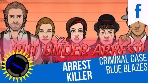 Criminal Case Mysteries of the Past Case 21 Blue Blazes Arrest Killer!