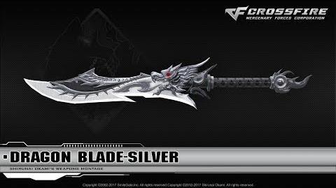 CrossFire China 2.0 Dragon Blade-Silver ☆-3