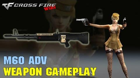 CrossFire - M60 Adv - Weapon Gameplay