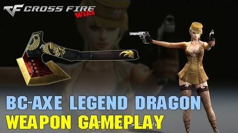 CrossFire - BC-Axe Legend Dragon - Weapon Gameplay