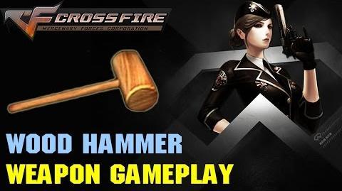 CrossFire VN - Wood Hammer