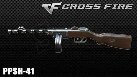CrossFire Vietnam PPSh-41 ☆-0