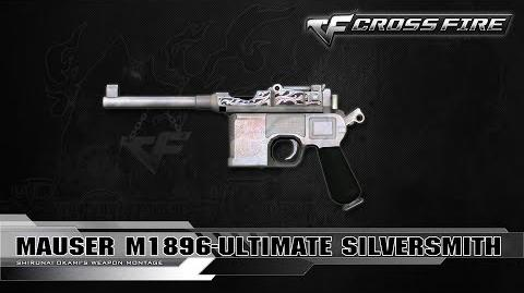 CrossFire Vietnam Mauser M1896-Ultimate SilverSmith ☆