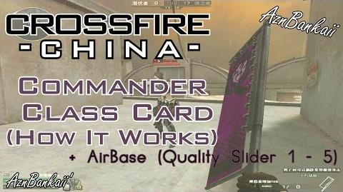 CrossFire China - Commander Class (Guide)!