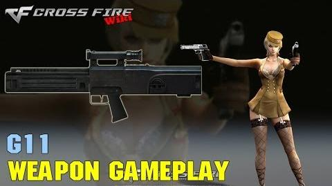 CrossFire - G11 - Weapon Gameplay