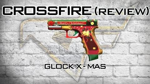 CrossFire - Glock X-Mas Review